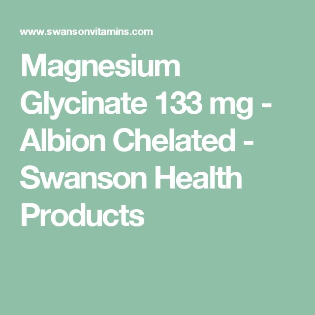 Magnesium Glycinate 133 mg - Albion Chelated - Swanson Health Products