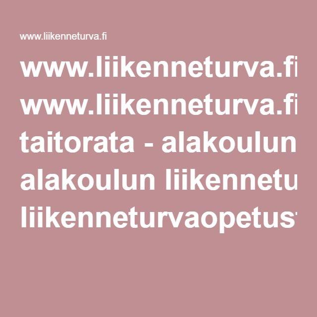 www.liikenneturva.fi Polkupyöräilijän taitorata - alakoulun liikenneturvaopetusta.