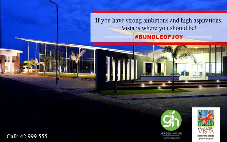 If you have strong ambitions and high aspirations, Vista is where you should be!  http://bit.ly/GreenHomeVillagreenVista | 📞 044-42999555 #GreenHome #GreenHomeGroup #VistaForYou #EcoFriendly #LifeStyle Green Home Group, providing a perfect place to recharge, reboot and rejuvenate... Own your dream space now .