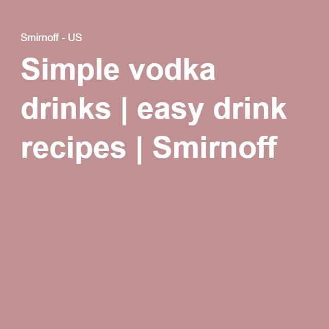 Simple vodka drinks | easy drink recipes | Smirnoff*loads of ideas