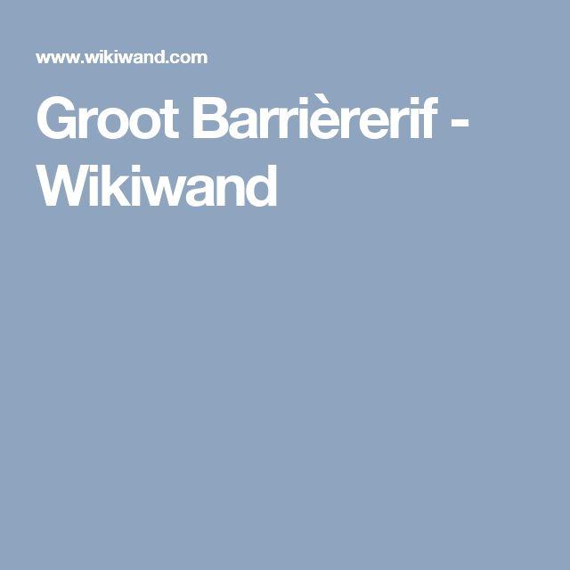 Groot Barrièrerif - Wikiwand