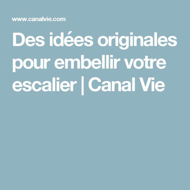 Des idées originales pour embellir votre escalier   Canal Vie