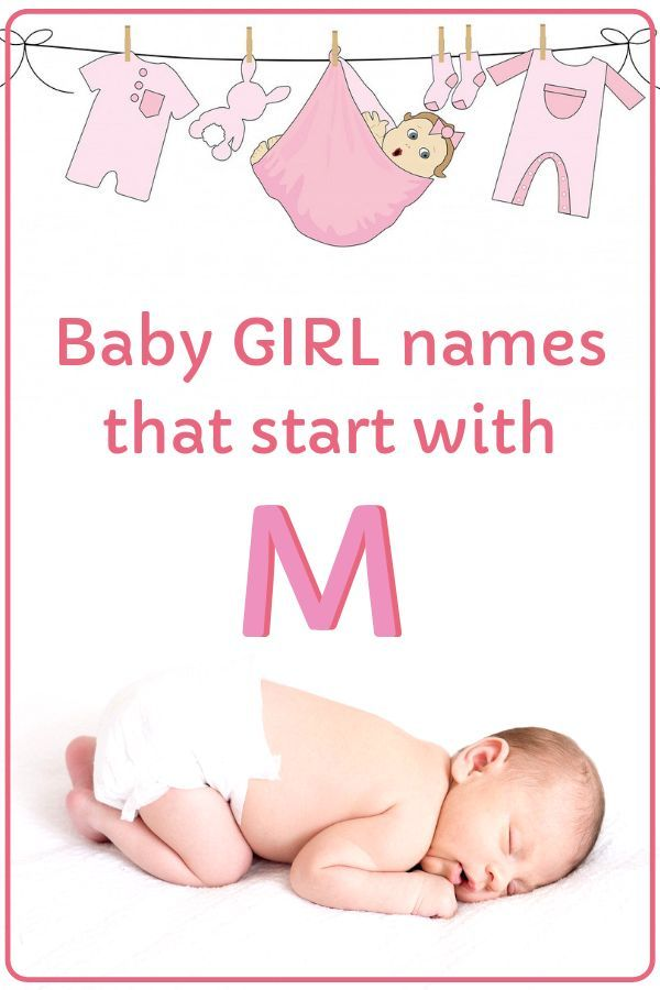 Baby Girl Names That Start With M In 2020 Baby Girl Names