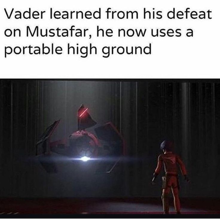 Vader learned fro his defeat on Mustafar, he now uses a portable high ground.
