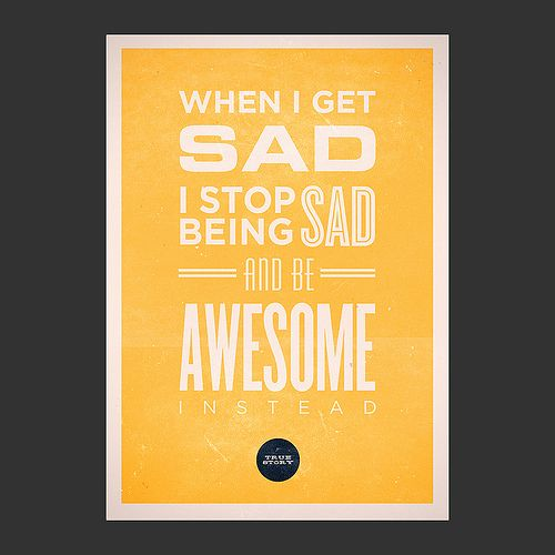 how I met your mother quote!: Being Sad, Barney Stinson, Quotes, Weight Loss, Fitness Mantras, Be Awesome, True Stories
