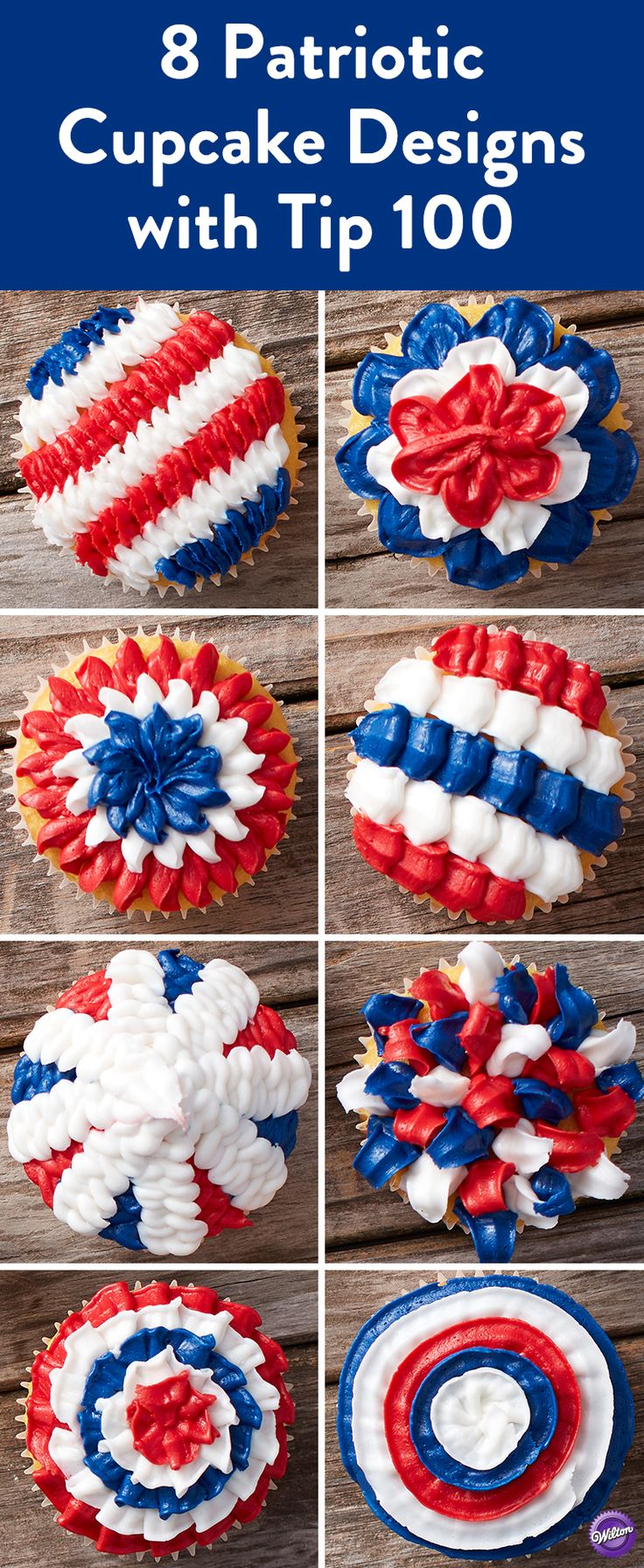 4th of July Cupcake Designs Using Tip 100 - Celebrate 4th of July with these red, white and blue cupcakes. Perfect for all your summer celebrations, these cupcakes all use one tip to create eight amazing designs using just one decorating tip - Wilton Tip 100!  Mix and match colors to best suit your occasion and have fun creating and decorating.