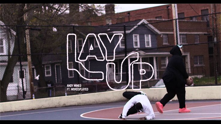 Andy Mineo - Lay Up ft. @wordsplayed