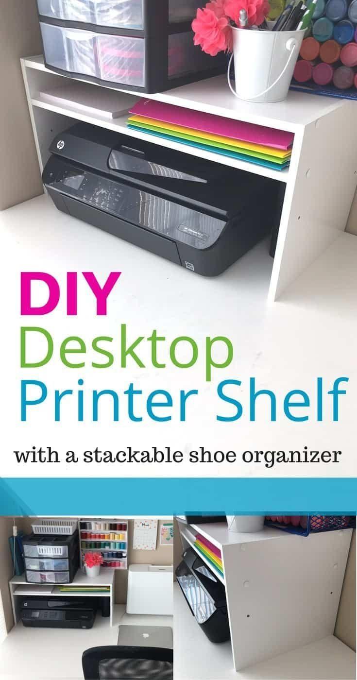 Organisation Hack Diy Desktop Printer Regal Aus Einem Schuhregal Computer Schreibtisch Organisation Schreibtisch Organisation Diy Schreibtisch Ideen