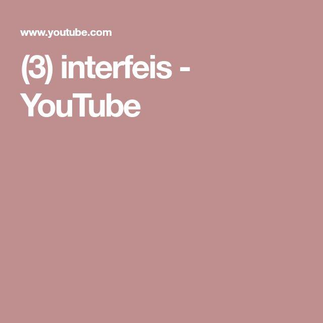 (3) interfeis - YouTube