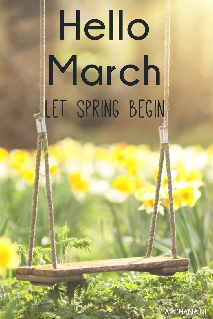 Hello March - Let spring begin