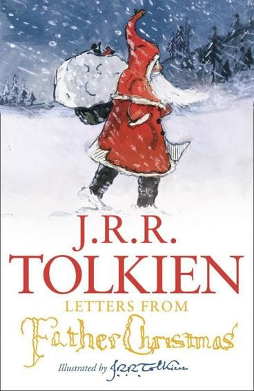 Letters from Father Christmas by J. R. R. Tolkien. From the first note to Tolkien's eldest son in 1920 to the final poignant letter to his daughter in 1943, this book collects all the remarkable letters and pictures in one enchanting edition. No reader, young or old, can fail to be charmed by the inventiveness of Tolkien's LETTERS FROM FATHER CHRISTMAS.