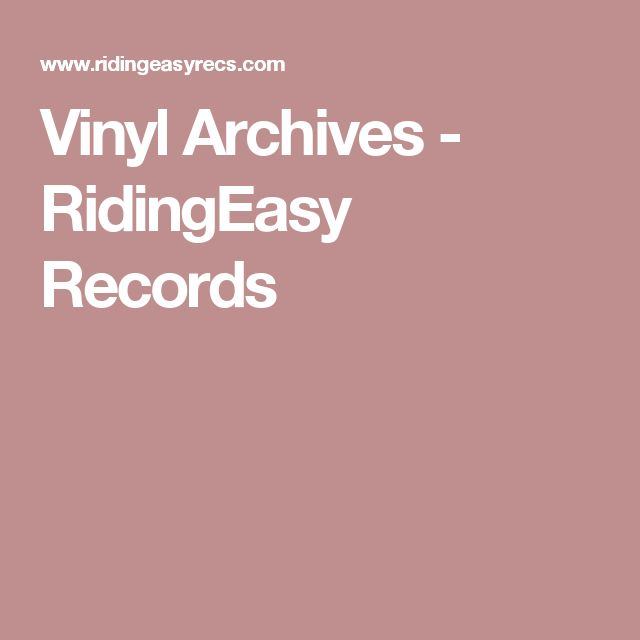Vinyl Archives - RidingEasy Records