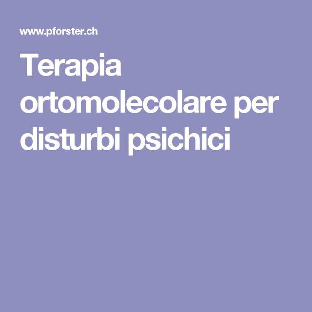 Terapia ortomolecolare per disturbi psichici