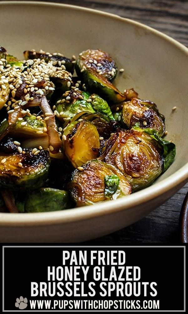 Honey Glazed Pan Fried Brussels Sprouts Recipe Sprout Recipes Brussels Sprouts Recipe Recipes