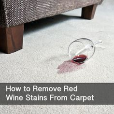 How to remove red wine stains from your carpet!