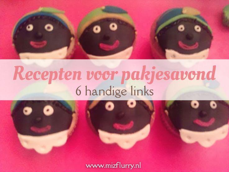 Zeven handige links naar recepten van lekkernijen voor pakjesavond, bijvoorbeeld pepernoten, Sinterklaastaart of speculaascupcakes. van: www.mizflurry.nl #sinterklaas #recepten #pakjesavond