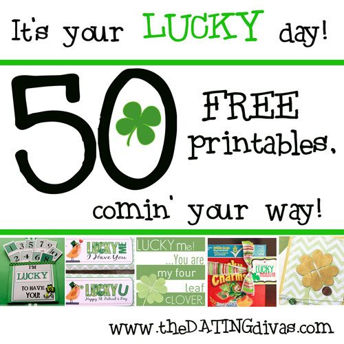 Fifty AWESOME St. Patrick's Day printables - ALL FREE! This is a must-check-out post!  www.TheDatingDivas.com