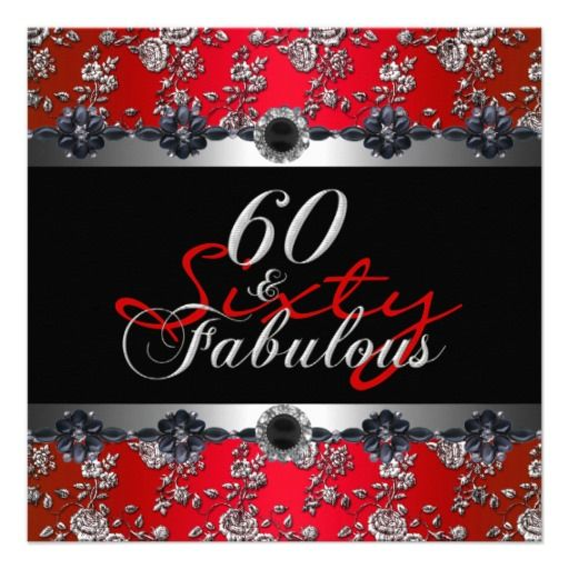 Unique Red and sliver Birthday Invitations | sixty fabulous 60th birthday party silver red black white zebra bow 60 ...