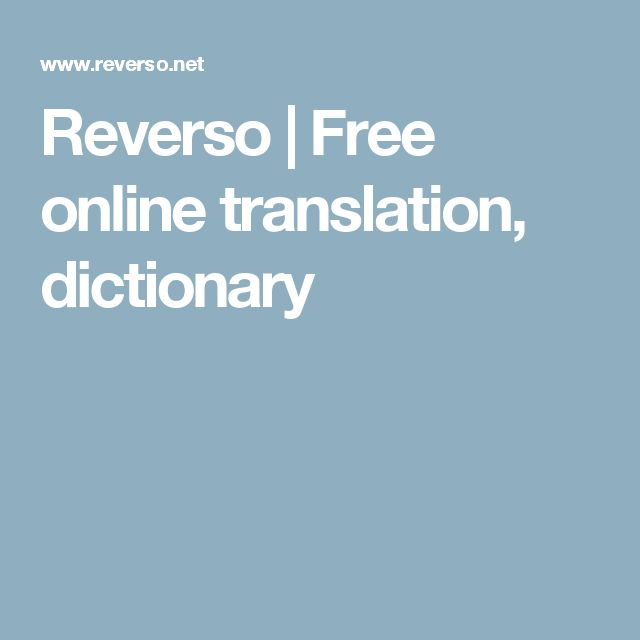 Reverso | Free online translation, dictionary