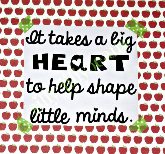 Teacher Quote  It takes a big heart Vinyl Decal by sillyjillybeans, $10.00