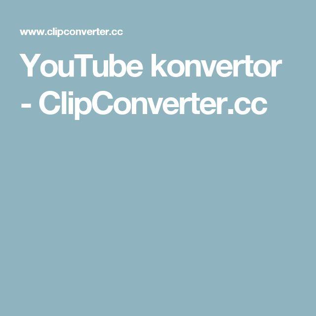 YouTube konvertor - ClipConverter.cc