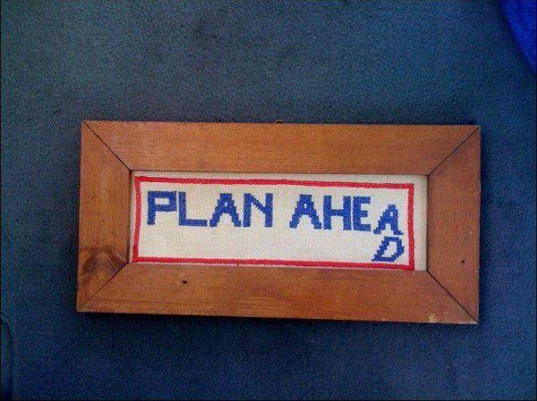 Plannen voor je iets doet zorgt voor minder problemen.