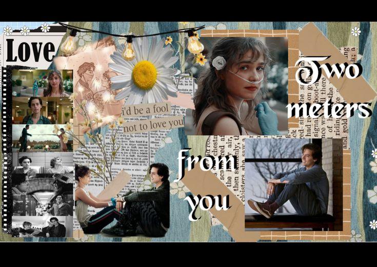 Inspirada En A Dos Metros De Ti Collage Love You Movie Posters The Fool