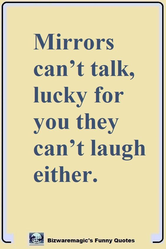 Top 14 Funny Quotes From Laughter Is The Best Medicine Pinterest