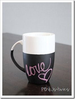 Chalk on a cup!  leave your loved one a sweet message! and a nice cup of coffee!!