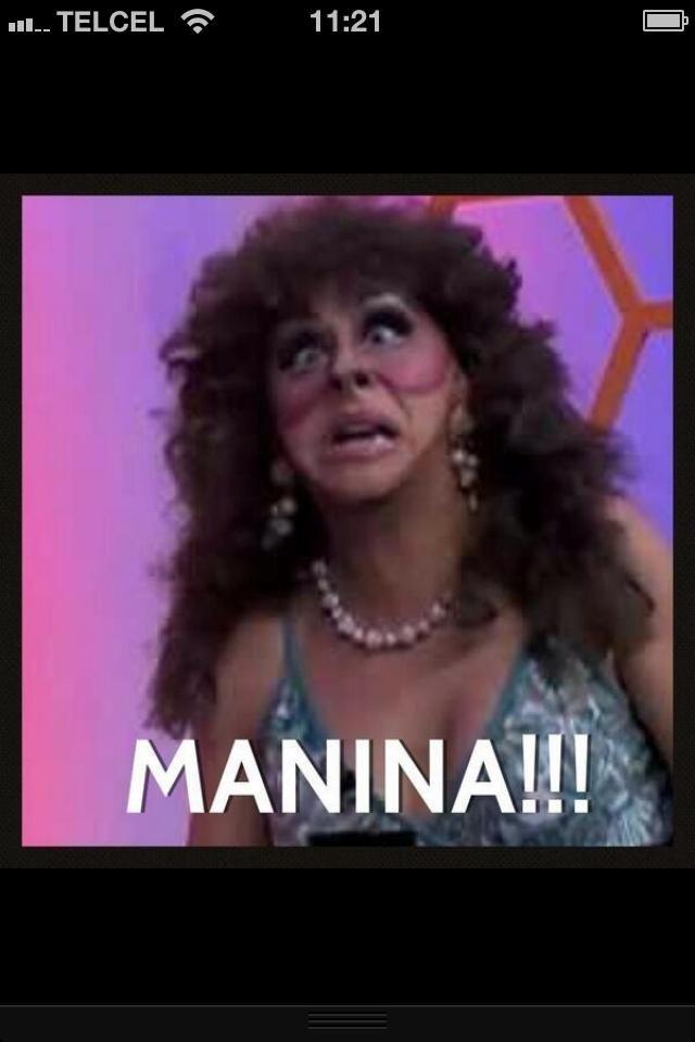 MANINA!!!