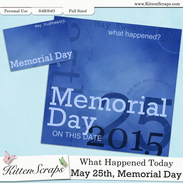 Paper created for today,Memorial Day, May 25th, 2015, by KittenScraps. Digital Scrapbooking Freebie