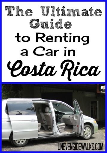 The Ultimate Guide to Renting a Car in Costa Rica. Everything you need to know before you go! UnevenSidewalks.com