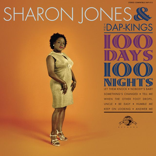 """ 100 Days 100 Nights"" by Sharon Jones & The Dap-Kings"