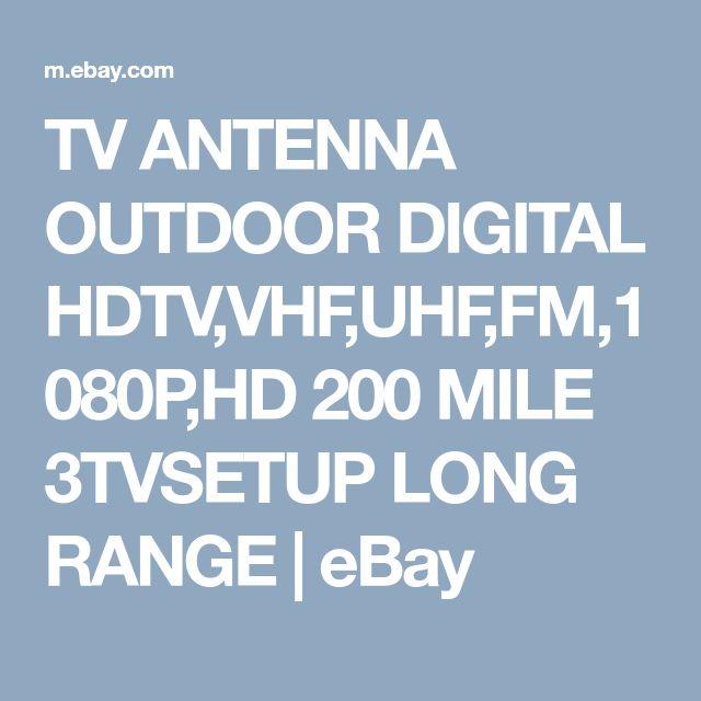 TV ANTENNA OUTDOOR DIGITAL HDTV,VHF,UHF,FM,1080P,HD 200 MILE 3TVSETUP LONG RANGE | eBay