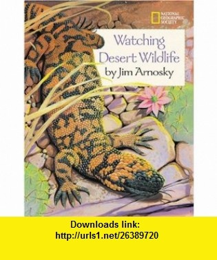 9 best e book download images on pinterest pdf book and books watching desert wildlife younger reader 9780792267379 jim arnosky isbn 10 fandeluxe Gallery