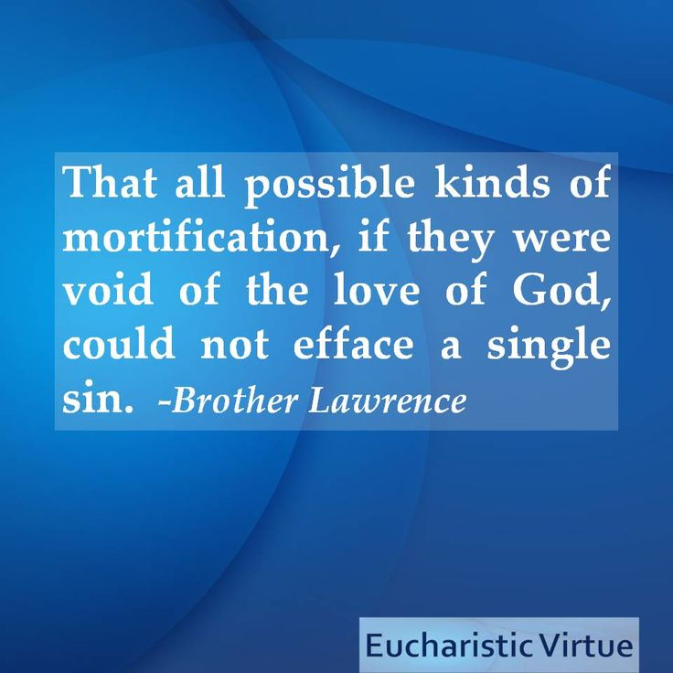 Quote from Brother Lawrence
