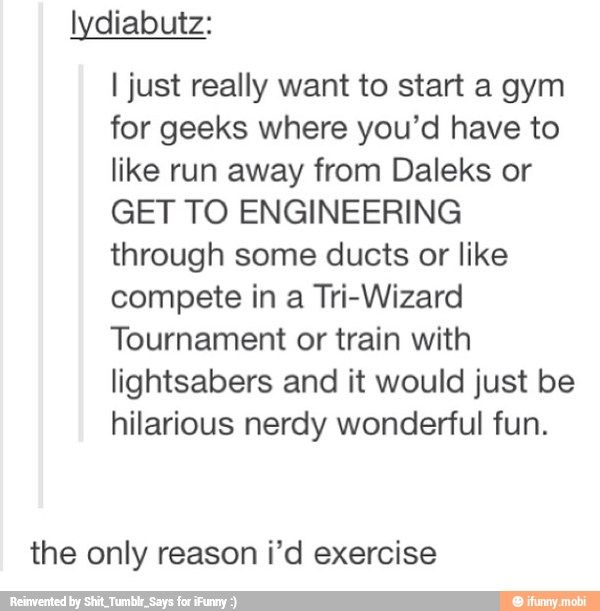 I WOULD WORK OUT THERE!