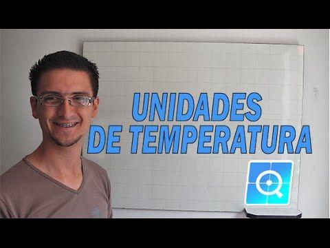 Conversión de unidades de temperatura, Celsius, Kelvin y Fahrenheit - YouTube