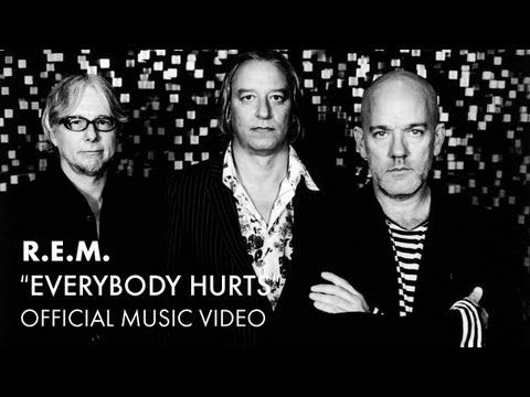▶ R.E.M. - Everybody Hurts (Official Music Video) - YouTube