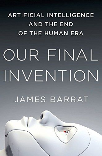 Our Final Invention: Artificial Intelligence and the End of the Human Era by James Barrat http://www.amazon.com/dp/0312622376/ref=cm_sw_r_pi_dp_j2hNwb0E2SA49