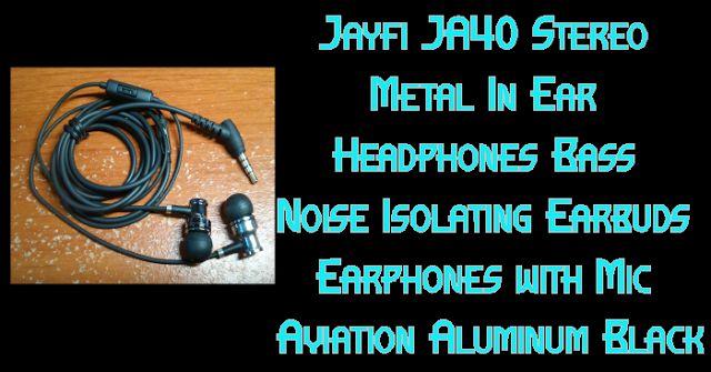 Jayfi JA40 Stereo Metal In Ear Headphones Bass Noise Isolating Earbuds Earphones with Mic