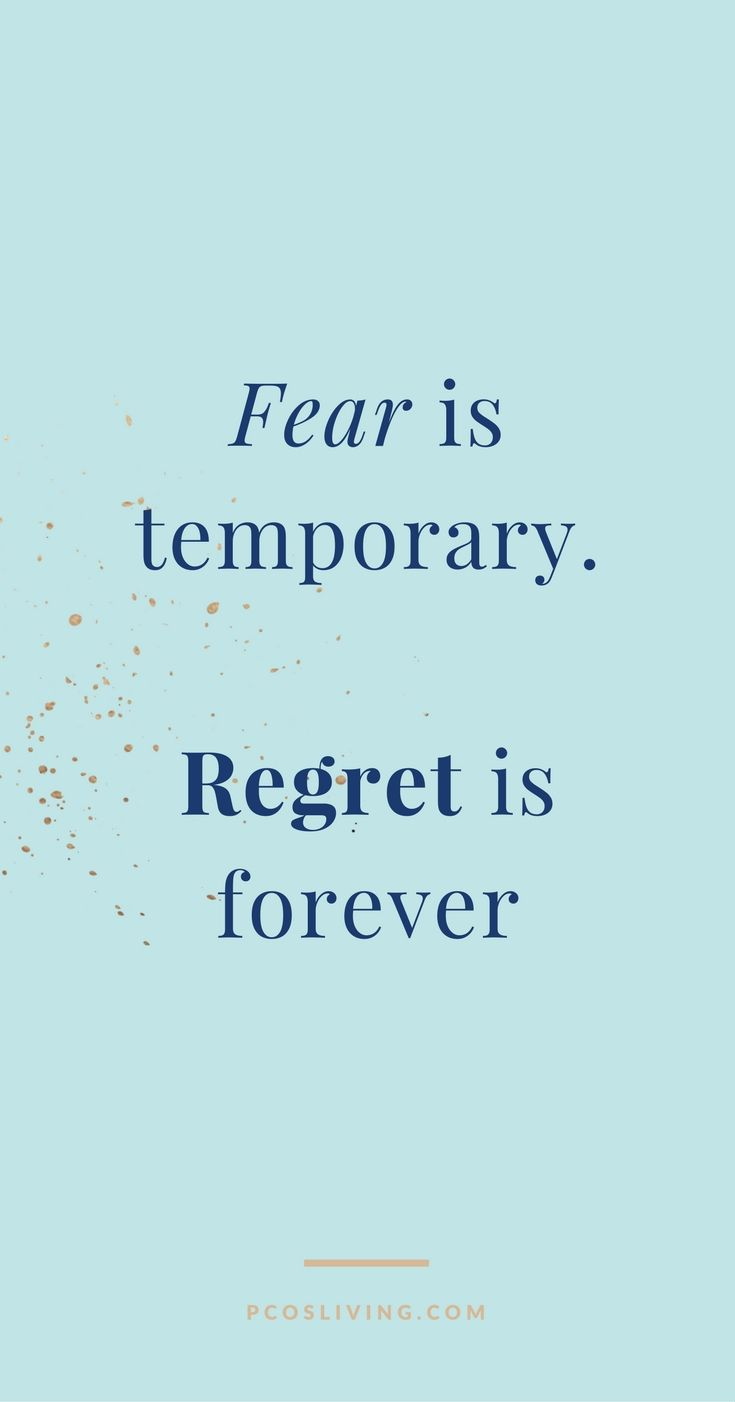 Best 25 quotes on fear ideas on pinterest words of love fear dont miss out on something great because you are scared go after what you want regret isnt worth it pcosliving quotes about regret quotes about magicingreecefo Image collections
