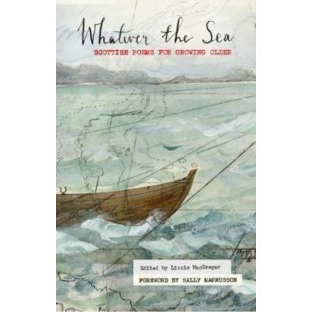 Whatever the Sea: Scottish Poems for Growing Older
