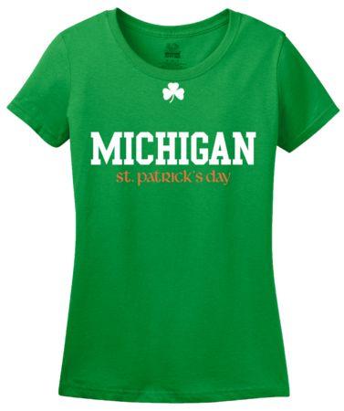 Michigan St. Patrick's Day   Women's T-Shirt #annarbortees #stpatricksday #irish #shirts #womens
