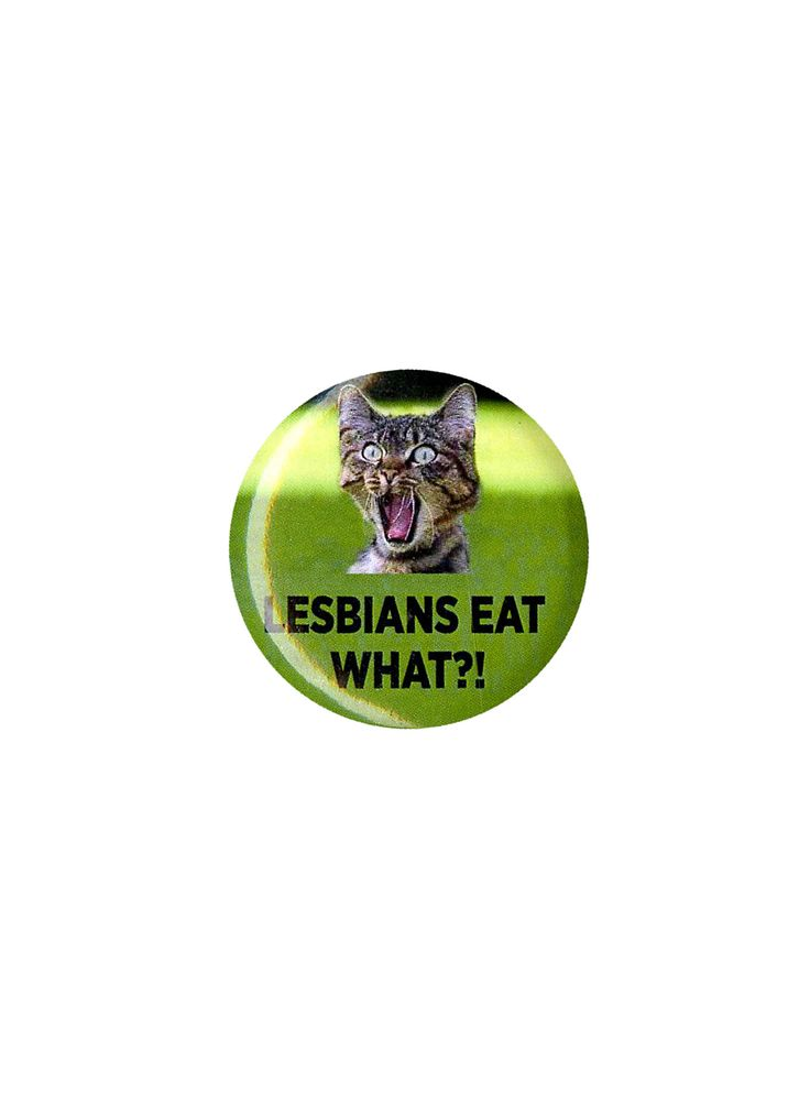 Lesbians Eat What Pin | Hot Topic