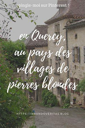 En Quercy, au pays des villages de pierres blondes
