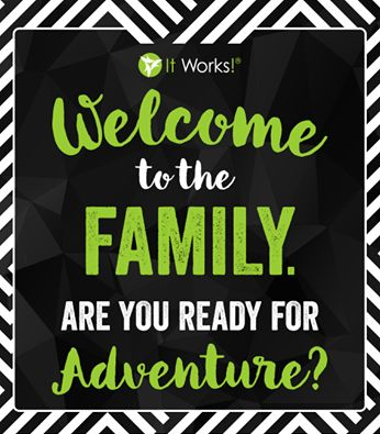 Welcome to the #ItWorksFamily ! We are so glad you're here to join the #adventure with us! Get ready for Friendships, Fun, and Freedom! Start building your biz TODAY and Go Ruby!