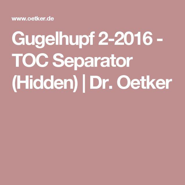 Gugelhupf 2-2016 - TOC Separator (Hidden) | Dr. Oetker