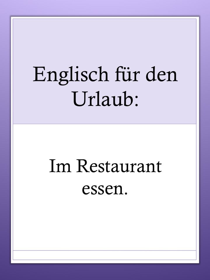 English vocabulary for the holidays: eating out.