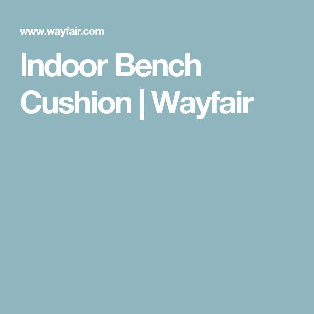 Indoor Bench Cushion | Wayfair